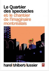 Couverture Le Quartier des spectacles